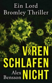 Viren schlafen nicht