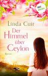 """Rezension: """"Der Himmel über Ceylon"""" von Linda Cuir"""