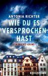 """Rezension: """"Wie du es versprochen hast"""" von Antonia Richter"""