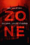 Zone - Zu jung, um zu sterben