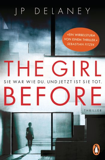 "Rezension: ""The Girl Before"" von JP Delaney"