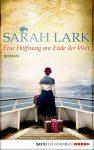 """Rezension: """"Eine Hoffnung am Ende der Welt"""" von Sarah Lark"""