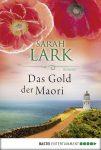 """Rezension: """"Das Gold der Maori"""" von Sarah Lark"""