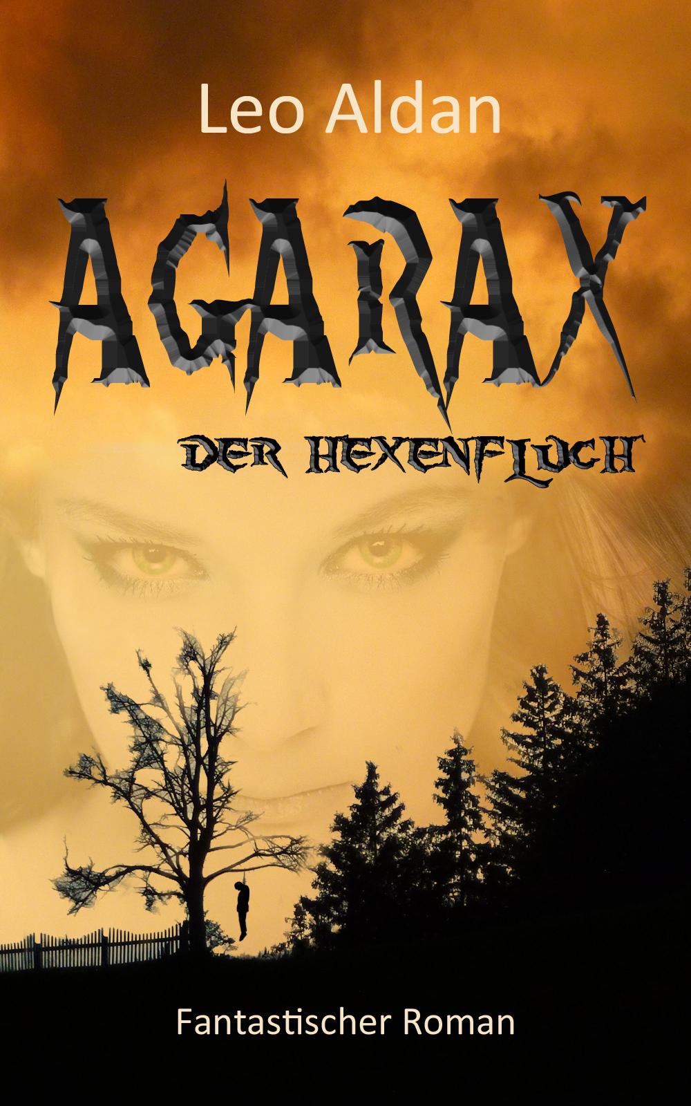 """Rezension: """"Agarax – Der Hexenfluch"""" von Leo Aldan"""