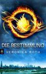"""Rezension: """"Die Bestimmung"""" von Veronica Roth"""