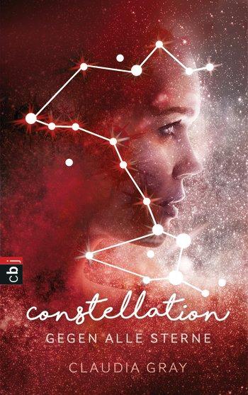 """Rezension: """"Constellation – Gegen alle Sterne"""" von Claudia Gray"""