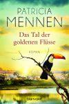 """Rezension: """"Das Tal der goldenen Flüsse"""" von Patricia Mennen"""