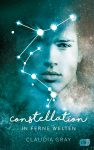 """Rezension: """"Constellation – In ferne Welten"""" von Claudia Gray"""