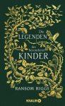 """Rezension: """"Die Legenden der besonderen Kinder"""" von Ransom Riggs"""
