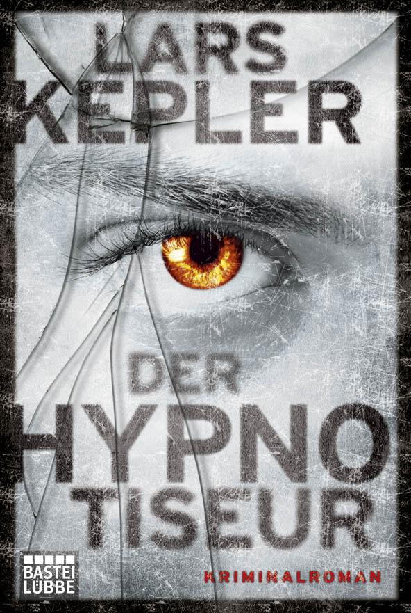 """Rezension: """"Der Hypnotiseur"""" von Lars Kepler"""