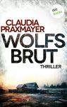 """Rezension: """"Wolfsbrut"""" von Claudia Praxmayer"""