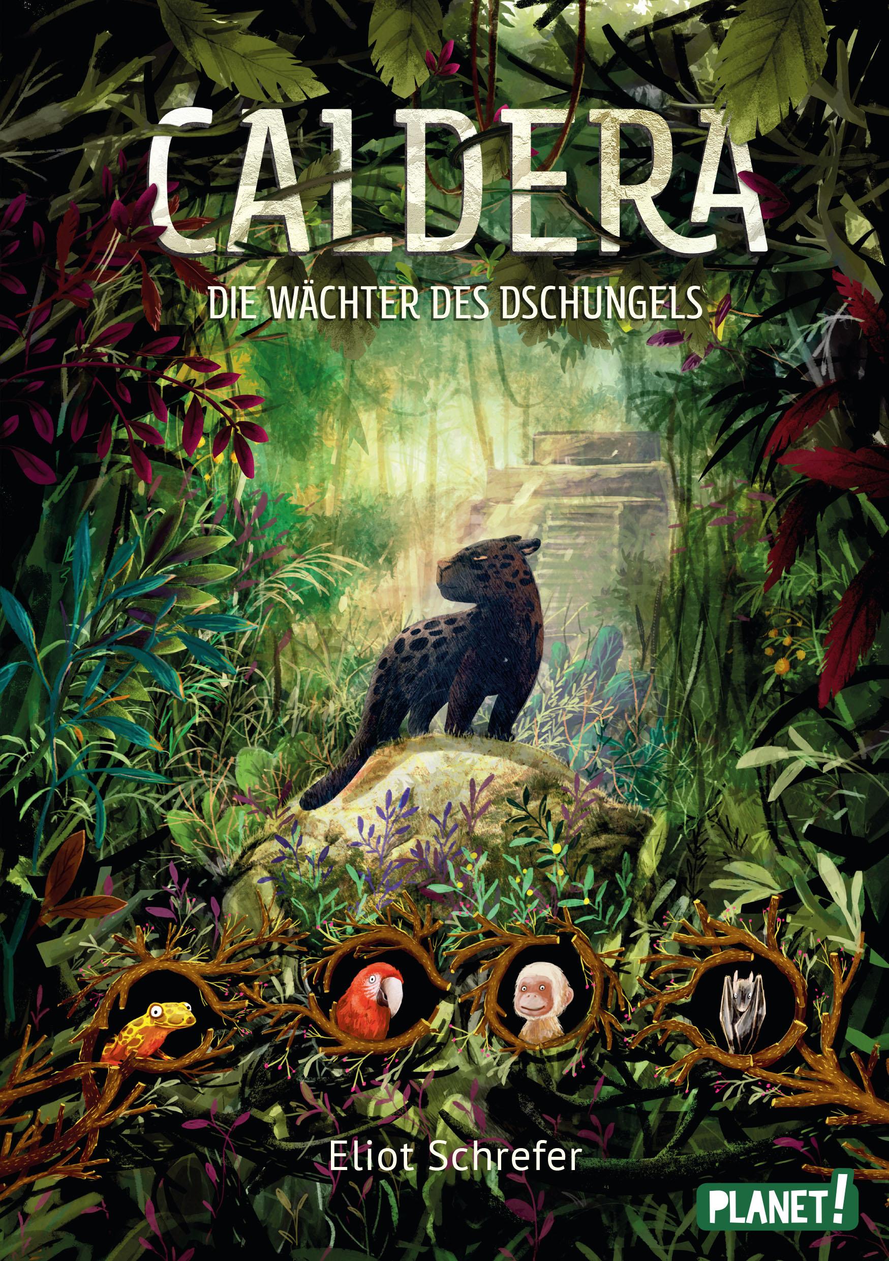 """Rezension: """"Caldera - Die Wächter des Dschungels"""" von Eliot Schrefer"""