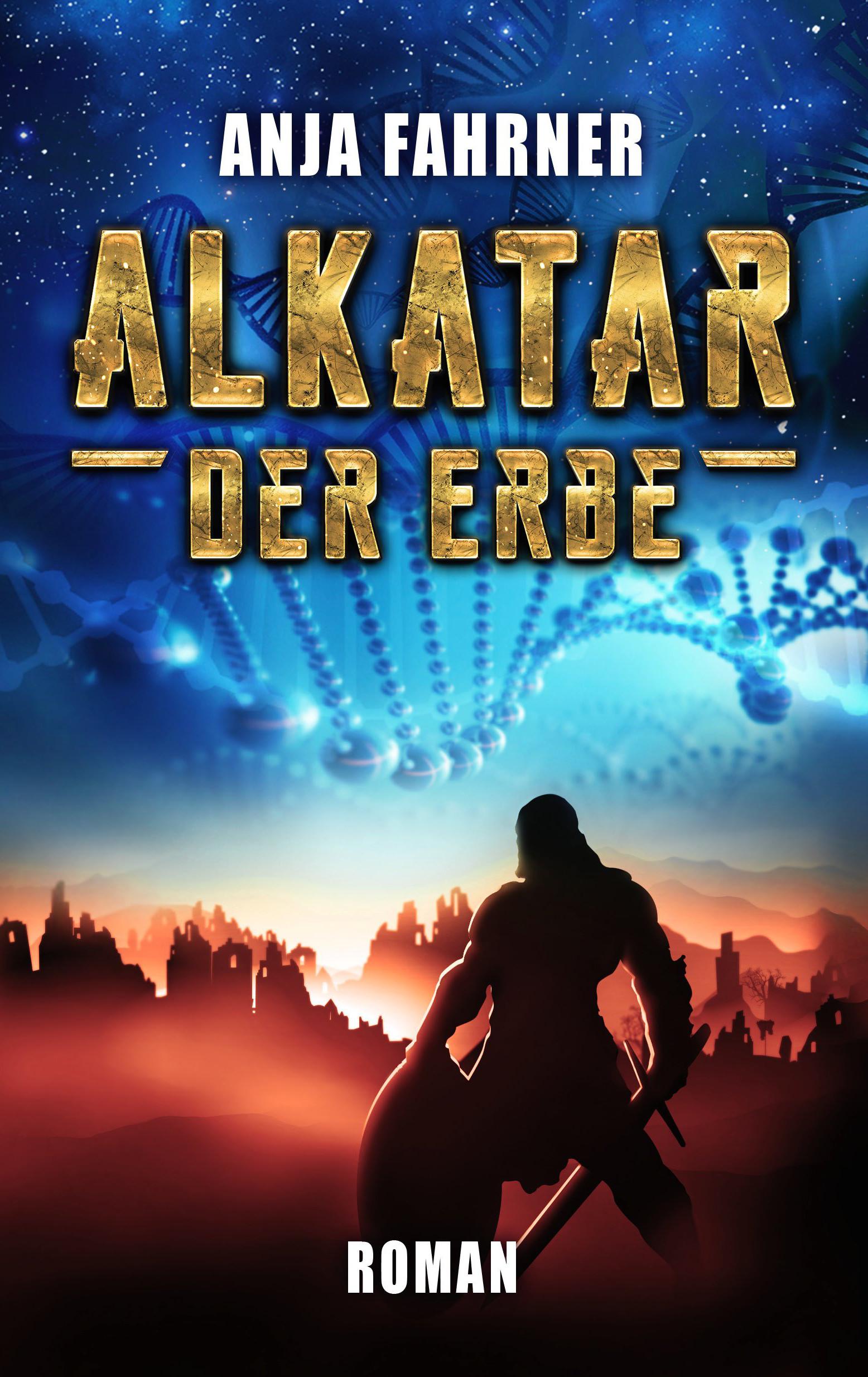 """Rezension: """"Alkatar - Der Erbe"""" von Anja Fahrner"""