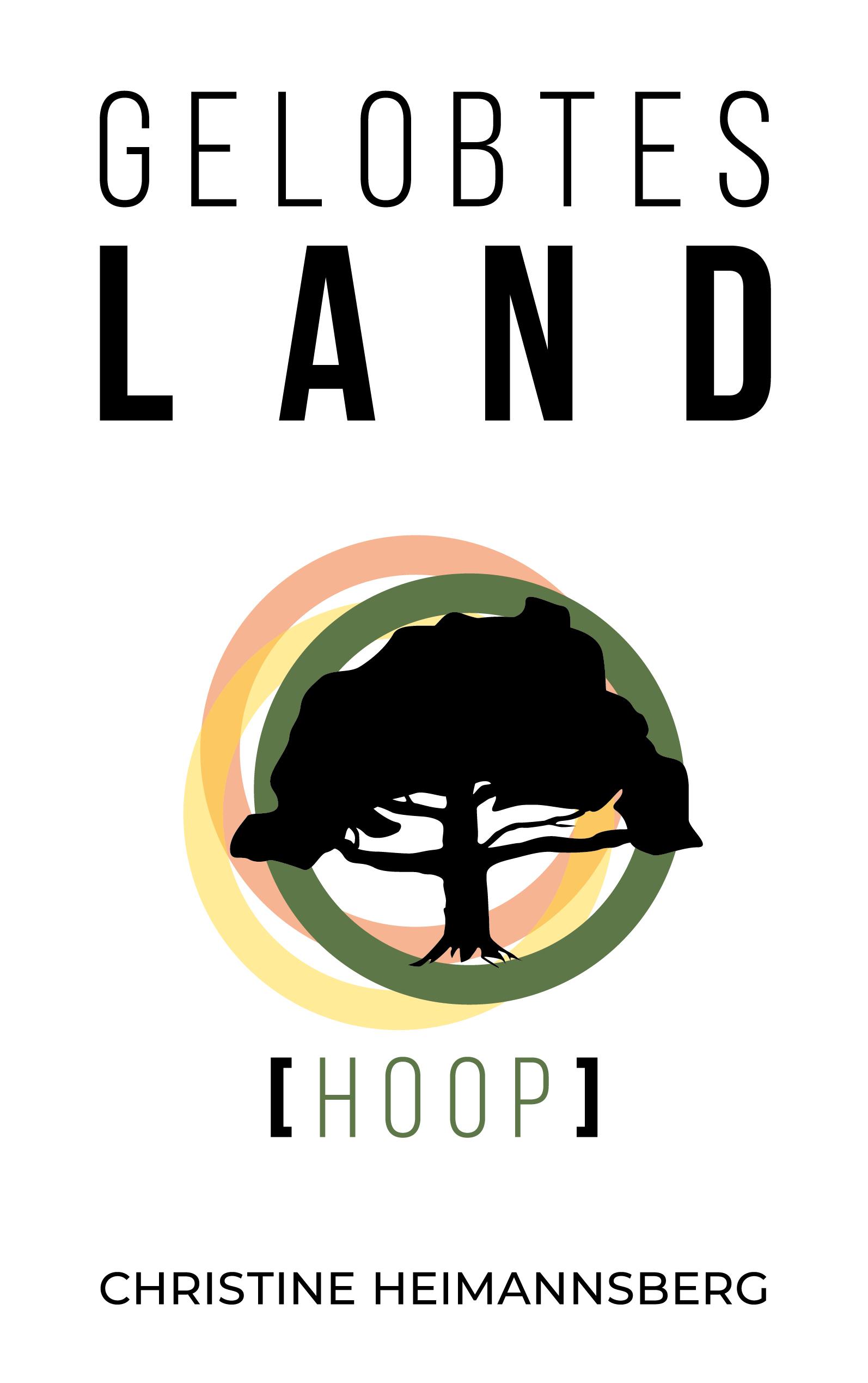 """Rezension: """"Gelobtes Land - Hoop"""" von Christine Heimannsberg"""