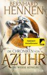 """Rezension: """"Die Chroniken von Azuhr – Die Weiße Königin"""" von Bernhard Hennen"""