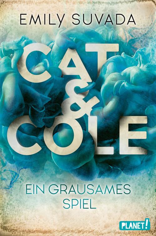 """Rezension: """"Cat & Cole - Ein grausames Spiel"""" von Emily Suvada"""