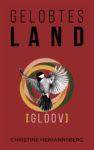 """Rezension: """"Gelobtes Land – Gloov"""" von Christine Heimannsberg"""