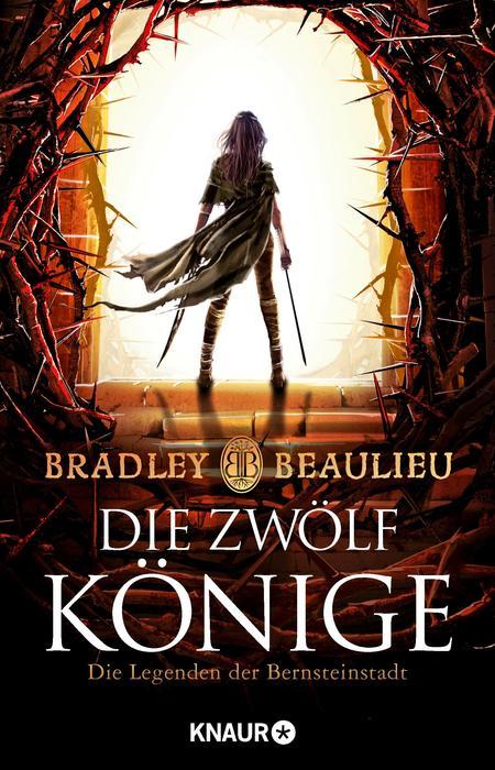 """Rezension: """"Die Zwölf Könige"""" von Bradley Beaulieu"""