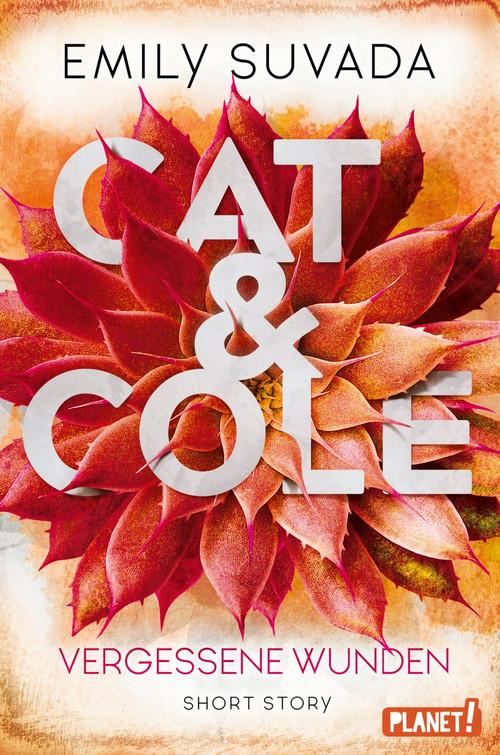 "Rezension: ""Cat & Cole – Vergessene Wunden"" von Emily Suvada"