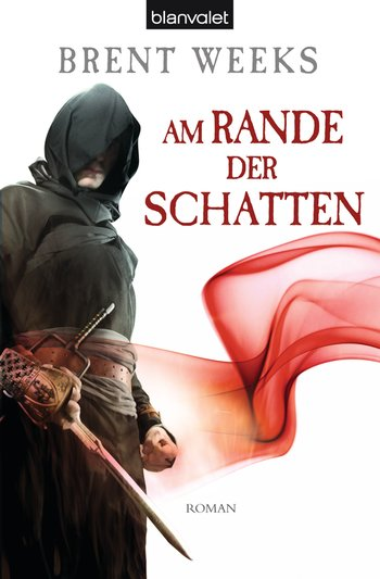"""Rezension: """"Am Rande der Schatten"""" von Brent Weeks, (2. Band)"""
