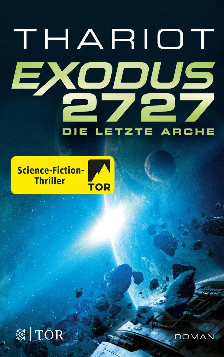 """Rezension: """"Exodus 2727 - Die letzte Arche"""" von Thariot, (1. Band)"""