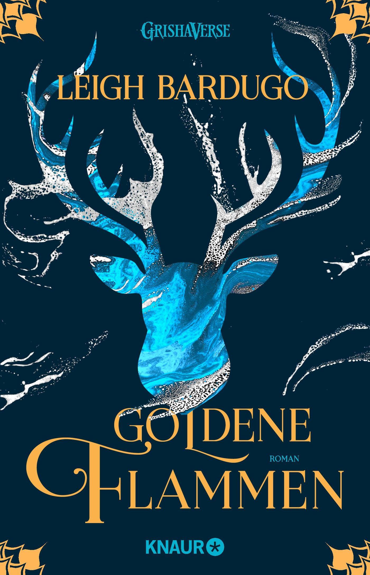 """Rezension: """"Goldene Flammen"""" von Leigh Bardugo, (1. Band)"""