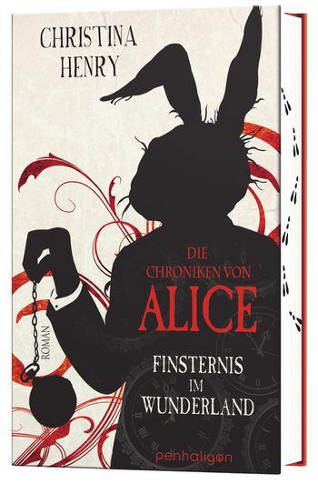 """Rezension: """"Die Chroniken von Alice - Finsternis im Wunderland"""" von Christina Henry, (1. Band)"""