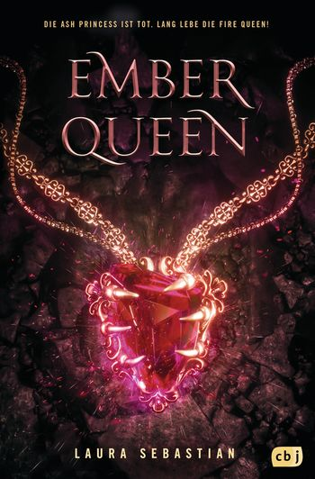 "Rezension: ""Ember Queen"" von Laura Sebastian, (3. Band)"