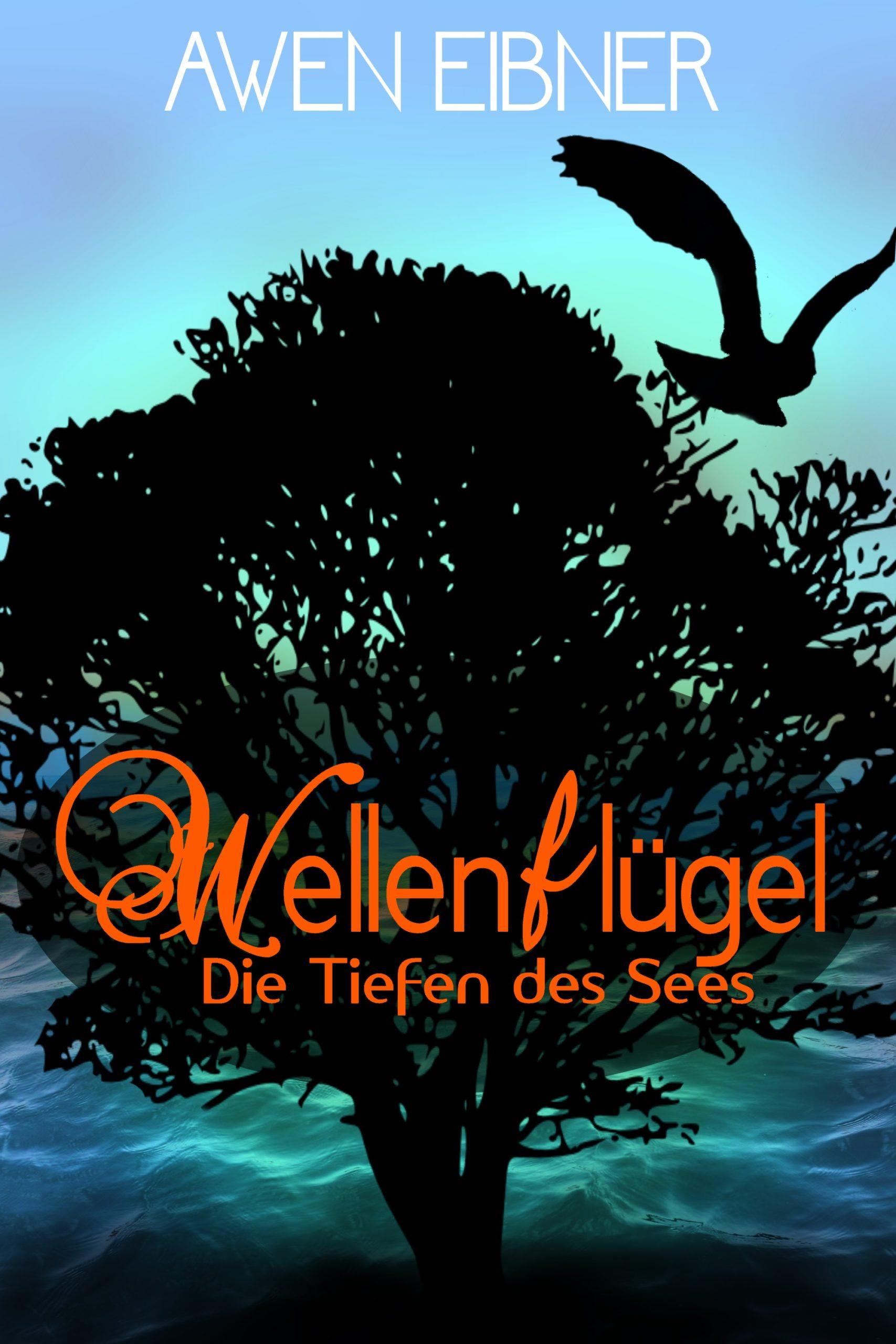 """Rezension: """"Wellenflügel - Die Tiefen des Sees"""" von Awen Eibner, (1. Band)"""