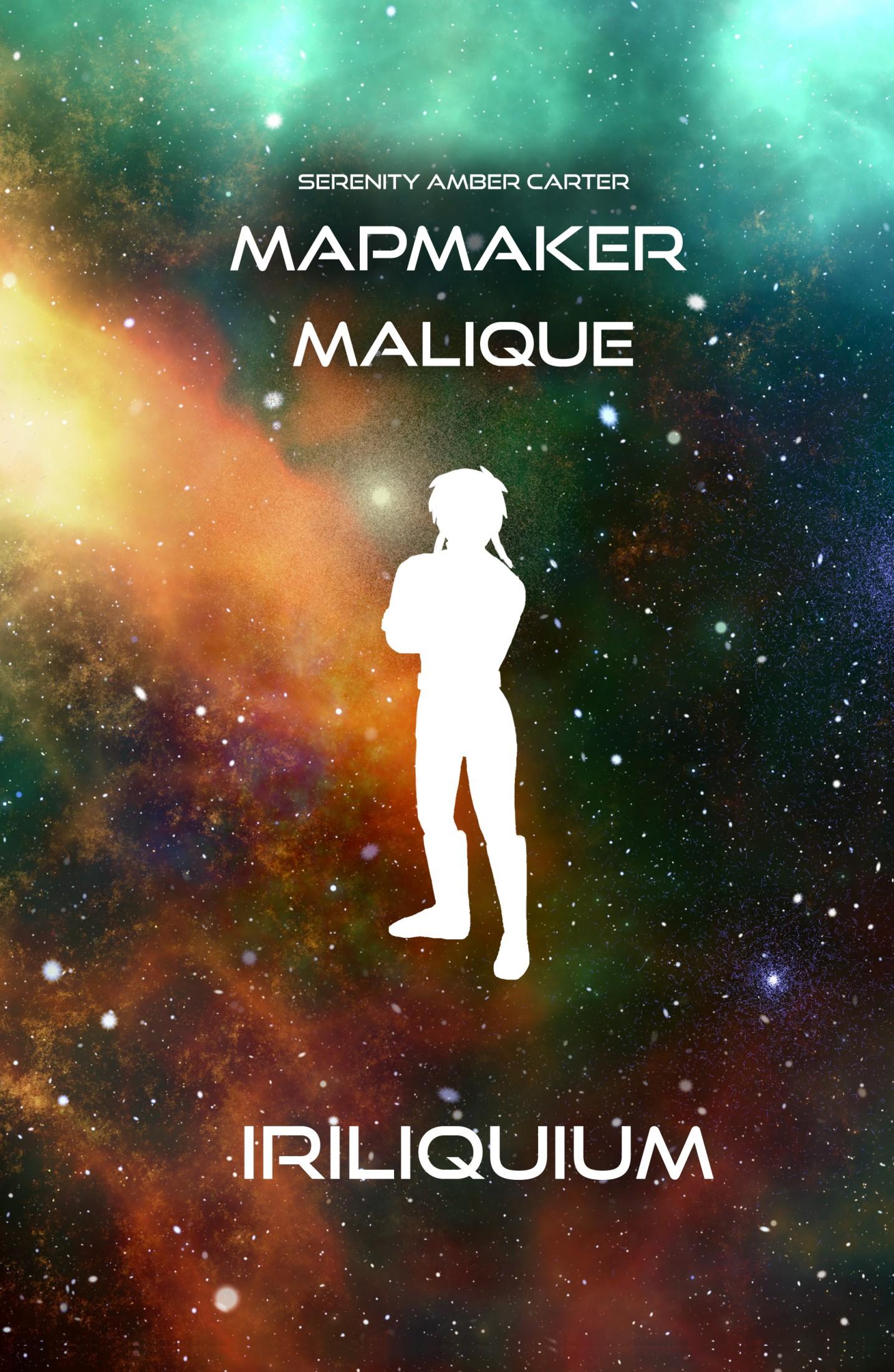 "Rezension: ""Mapmaker Malique - Iriliquium"" von Serenity Amber Carter, (1. Band)"