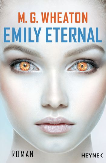 "Rezension: ""Emily Eternal"" von M. G. Wheaton"