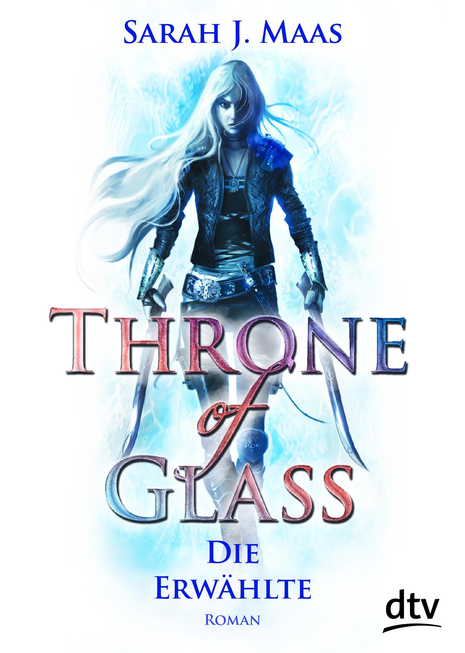 """Rezension: """"Throne of Glass - Die Erwählte"""" von Sarah J. Maas, (1. Band)"""