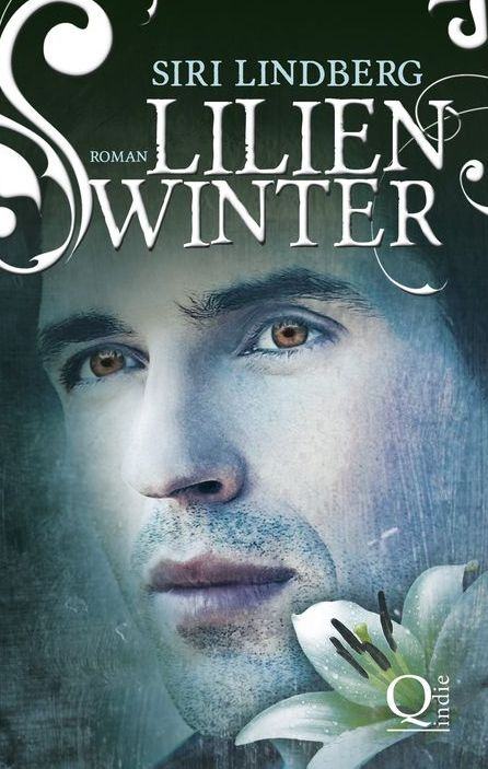 "Rezension: ""Lilienwinter"" von Siri Lindberg, (2. Band)"