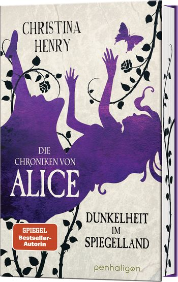 """Rezension: """"Die Chroniken von Alice – Dunkelheit im Spiegelland"""" von Christina Henry, (3. Band)"""