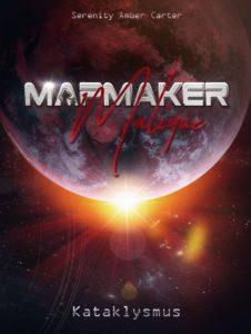 Mapmaker Malique - Kataklysmus