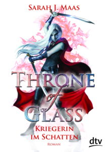 Throne of Glass 2 - Kriegerin im Schatten