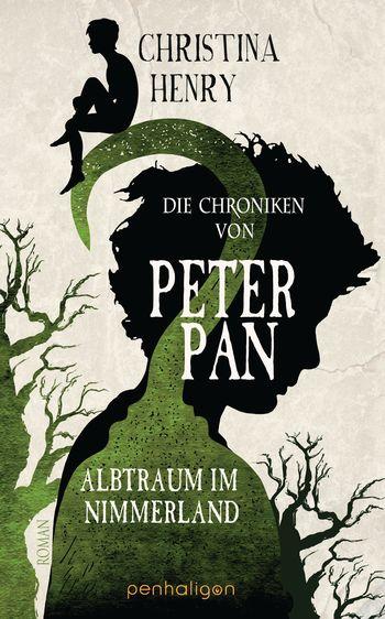 """Rezension: """"Die Chroniken von Peter Pan - Albtraum im Nimmerland"""" von Christina Henry, (4. Band)"""