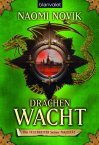 Drachenwacht - Die Feuerreiter Seiner Majestät 05