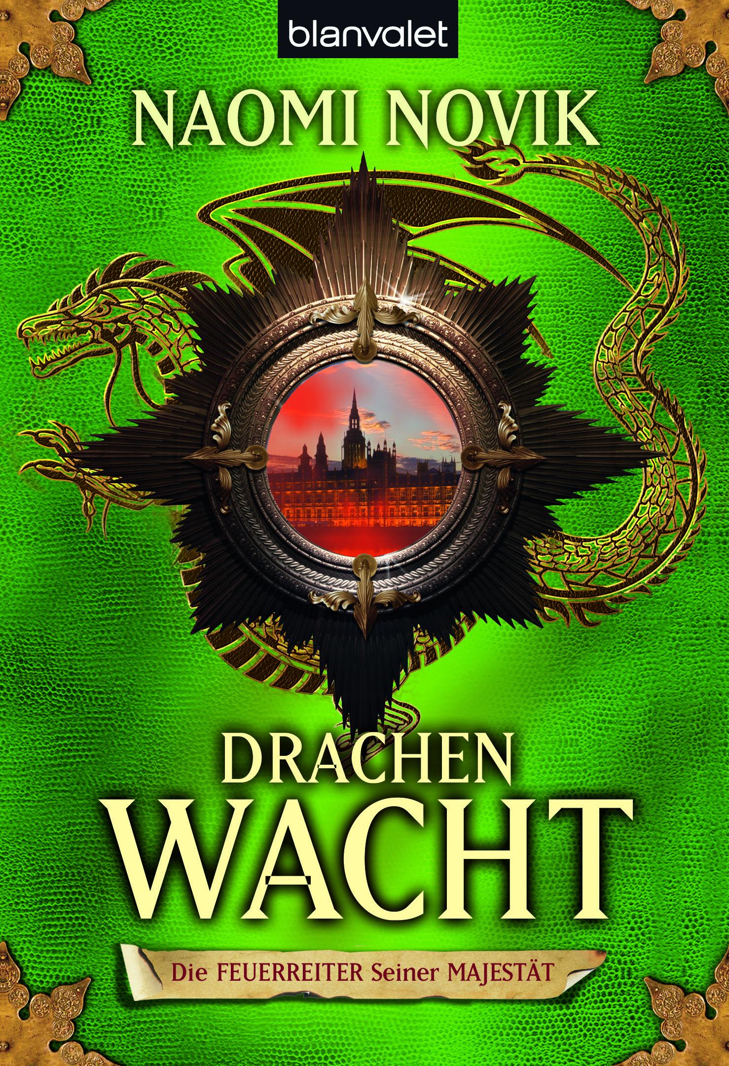 """Rezension: """"Die Feuerreiter Seiner Majestät - Drachenwacht"""" von Naomi Novik, (5. Band)"""